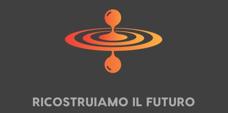 Ricostruiamo il futuro